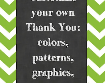 Customize your own Thank You!