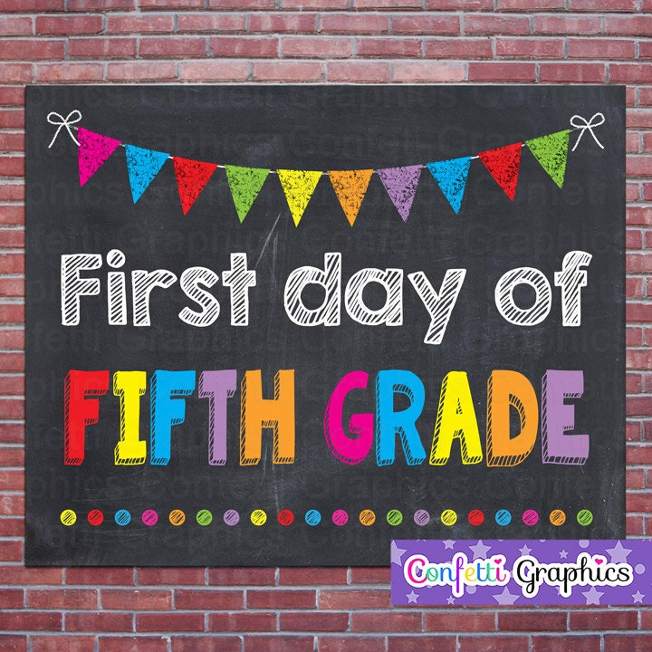 First Day Of Fifth Grade 5 School Chalkboard Sign Poster Chalk