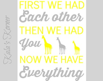 Yellow and Gray Nursery Decor - Jungle Nursery Art - Now We Have Everything Print