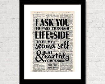 Jane Eyre - I Ask You To Pass Through Life At My Side - Bronte Quote Wedding Gift -  Guest Book Table -  Dictionary Page Art - Typography