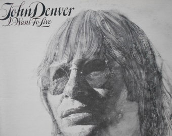 John Denver - I Want To Live - vinyl record