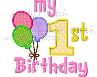 My first 1st birthday balloons applique machine embroidery design digital