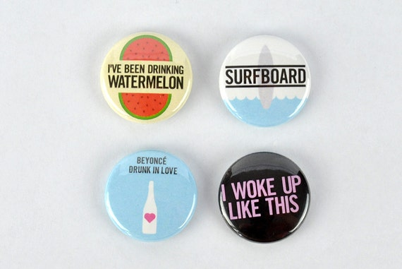 Beyonce Buttons!