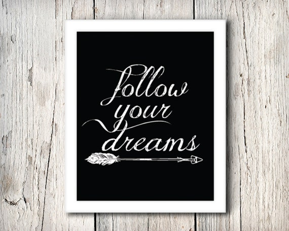 https://www.etsy.com/listing/195872495/inspirational-arrow-wall-decor-follow?ref=sr_gallery_21&ga_search_query=dreams+print&ga_page=2&ga_search_type=all&ga_view_type=gallery