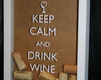 Keep Calm and Drink Wine shadow box with corks