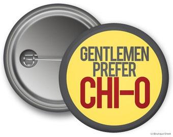 ChiO Chi Omega Gentlemen Prefer Chi-O Sorority Greek Button