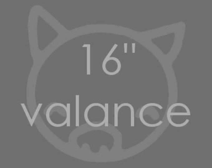 "Custom 16"" valance"