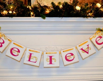 Christmas Decoration BELIEVE Holiday Banner Sign Garland, Christmas Garland, Holiday Photo Prop