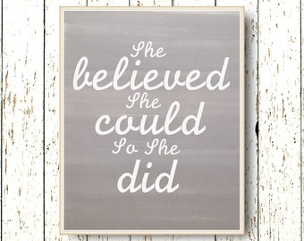 She believed she could so she did Quote Family room wall art typography  Gray and white art decoration girls 8x10 or 11x14 words living room
