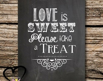 Chalkboard Love is Sweet Take a Treat 8X10in Instant Download Wedding Card Printable Candy Bar Dessert Bar