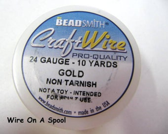 Gold Craft Wire 24 Gauge Round , Spool, Non-Tarnish, Gold Plated, 10 Yards, Beadsmith, Wire Wrapping, Soft Temper
