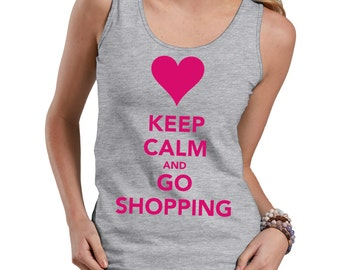 Keep Calm And Go Shopping Tank Top Gift For Shopaholic Funny Tank Top
