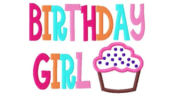 Birthday Girl Cupcake  Applique Design Applique Machine Embroidery Design 4x4 and 5x7