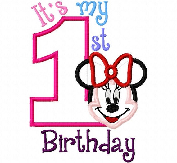 My First Birthday Miss Mouse Full Face one 1  Applique Design Applique Machine Embroidery Design 4x4 and 5x7 minnie