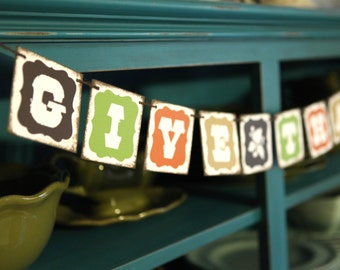 FREE SHIPPING Give Thanks 3x3 inch chip board banner garland bunting decoration