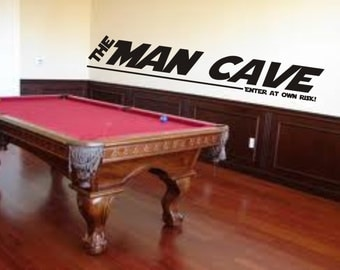 The Man Cave quote wall art decal