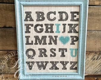 Alphabet ABC I Love You - Burlap Sign Art Print - Natural Cotton Fabric Art Print - Nursery Decor Baby Shower - Anniversary Gift - Baby Room