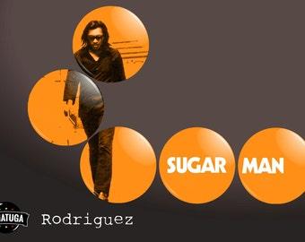 "Rodriguez ""Sugar Man"" Badge or Fridge Magnet Set"