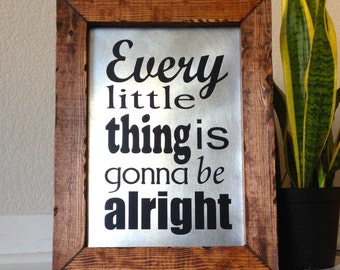 Framed Song Lyrics Bob Marley Every Little Thing Is Gonna Be Alright