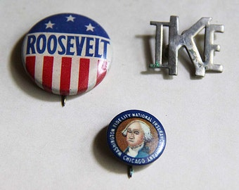 Three Vintage Presidential Pinback Buttons Roosevelt, IKE, and Washington Insurance