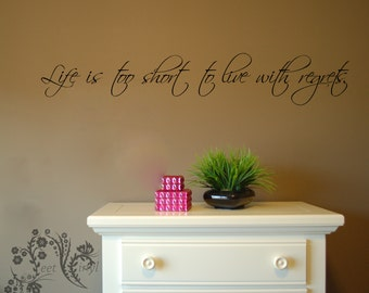 life is too short to live with regrets family wall decals wall decal