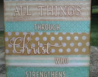 I Can Do All Things Through Christ     9 x 12 canvas