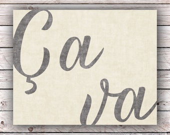 Ca va Printable Art Print Instant Digital Download Typography Art Print French Quote Art Print France Francophile Home Decor Wall Art