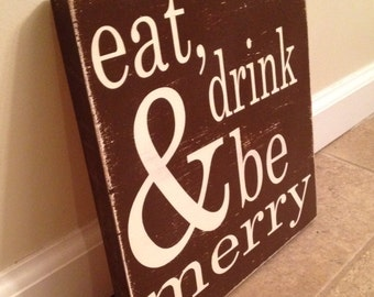 Eat, drink & be Merry - wood wall art