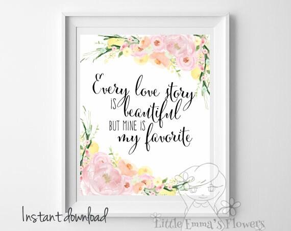 wall art Wedding gift print Every love story print printable wall art ...
