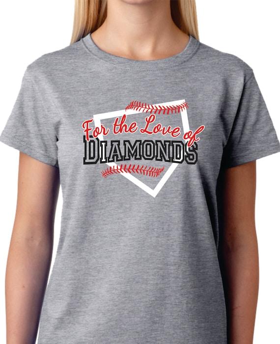 Baseball Shirt Softball Shirt For The Love Of Diamonds