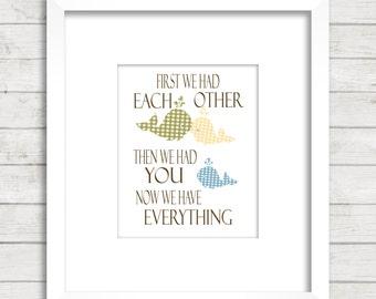 First we had each other. Whale art print, Baby Nursery, Child roo art print, baby decor, children art, children poster.