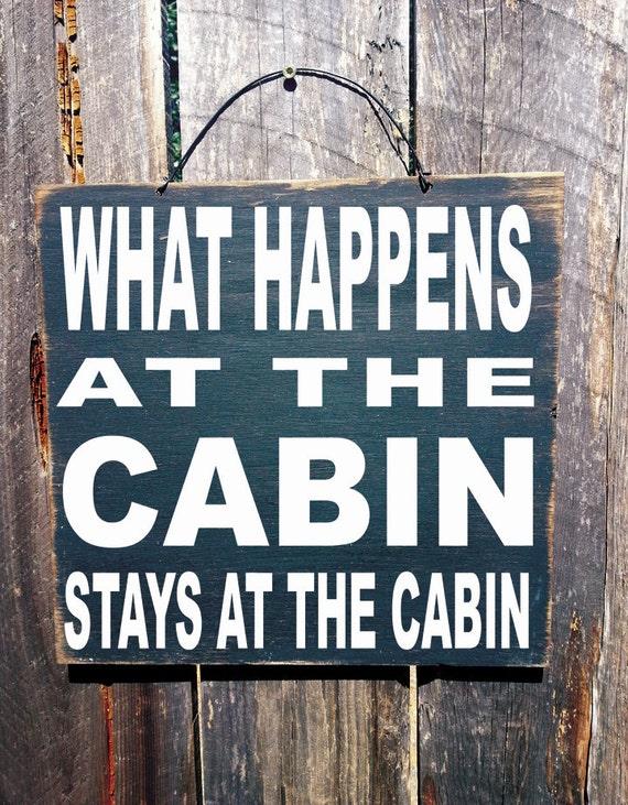 cabin decor, lake house decor, lake house sign, cabin sign, lake decor, lake sign, cabin decoration, what happens at the cabin, 1/92