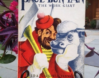 Vintage 1941 Paul Bunyan The Work Giant Book