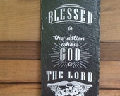 BLESSED is the NATION - Christian Sign - Slate Sign - Home Decor - Christian Gift - Scriptural Sign