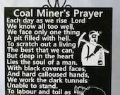 COAL MINER'S PRAYER - Miner - Hillbilly Proud - High Coal - Coal Mine - Coal Miner Retirement - Coal Miner Memorial - Tribute