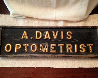 Antique Optometrist Sign