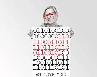 I Love You In Binary  0 1 - Custom Geek Typography Quote  Wall Art Poster