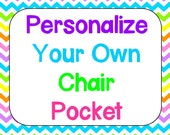 Personalize Your Own Chair Pocket (1 Chair Pocket)