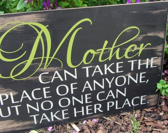 A Mother Can take The Place Of Anyone...VINYL DECAL