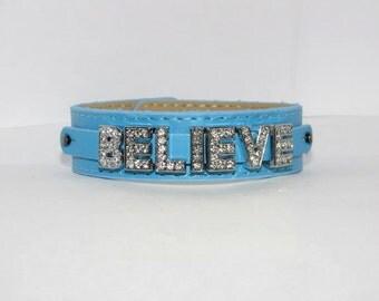 Believe Charm/Bling Bracelet