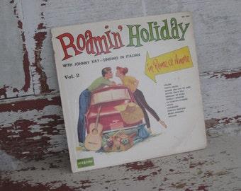 Vintage Roamin' Holiday LP Record with Johnny Kay 1950s Retro (00251-W)