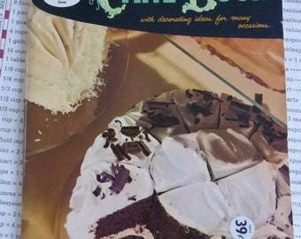 Good Housekeeping Cake Book with Decorating Ideas for Many Occasions Vintage Cook Book