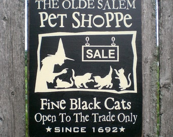 Primitive Wood Halloween Sign- Olde Salem Pet Shoppe Witch And Black Cats