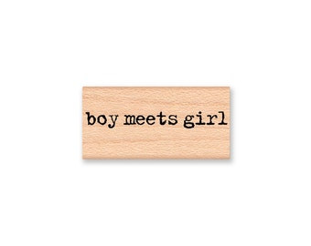 BOY MEETS GIRL Rubber Stamp~Wedding and Engagement Announcement Stamp~Save the Date~Bridal Shower Favor Stamp~Rustic Wedding Decor (28-15)