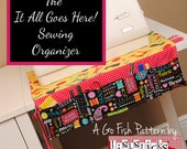 The It All Goes Here! Sewing Organizer (Instant Download) The Go Fish Series