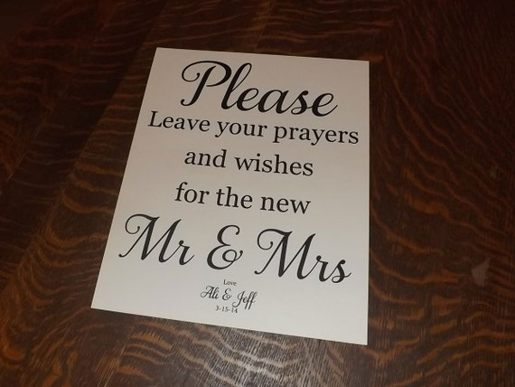 Items Similar To Wedding Sign Reception Signs Please Leave Your Prayers And Wishes For The New