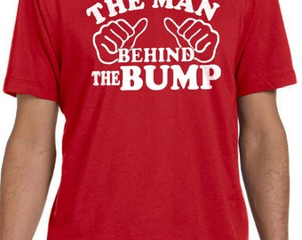 Maternity Gift Husband Gift The Man Behind the Bump Mens T shirt Father's Day Dad Gift Dad to be