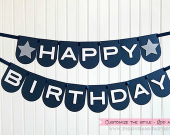 Happy Birthday Banner : Birthday Garland // Birthday Sign // Photo Prop // Party Decoration // Star // CUSTOMIZE the STYLE