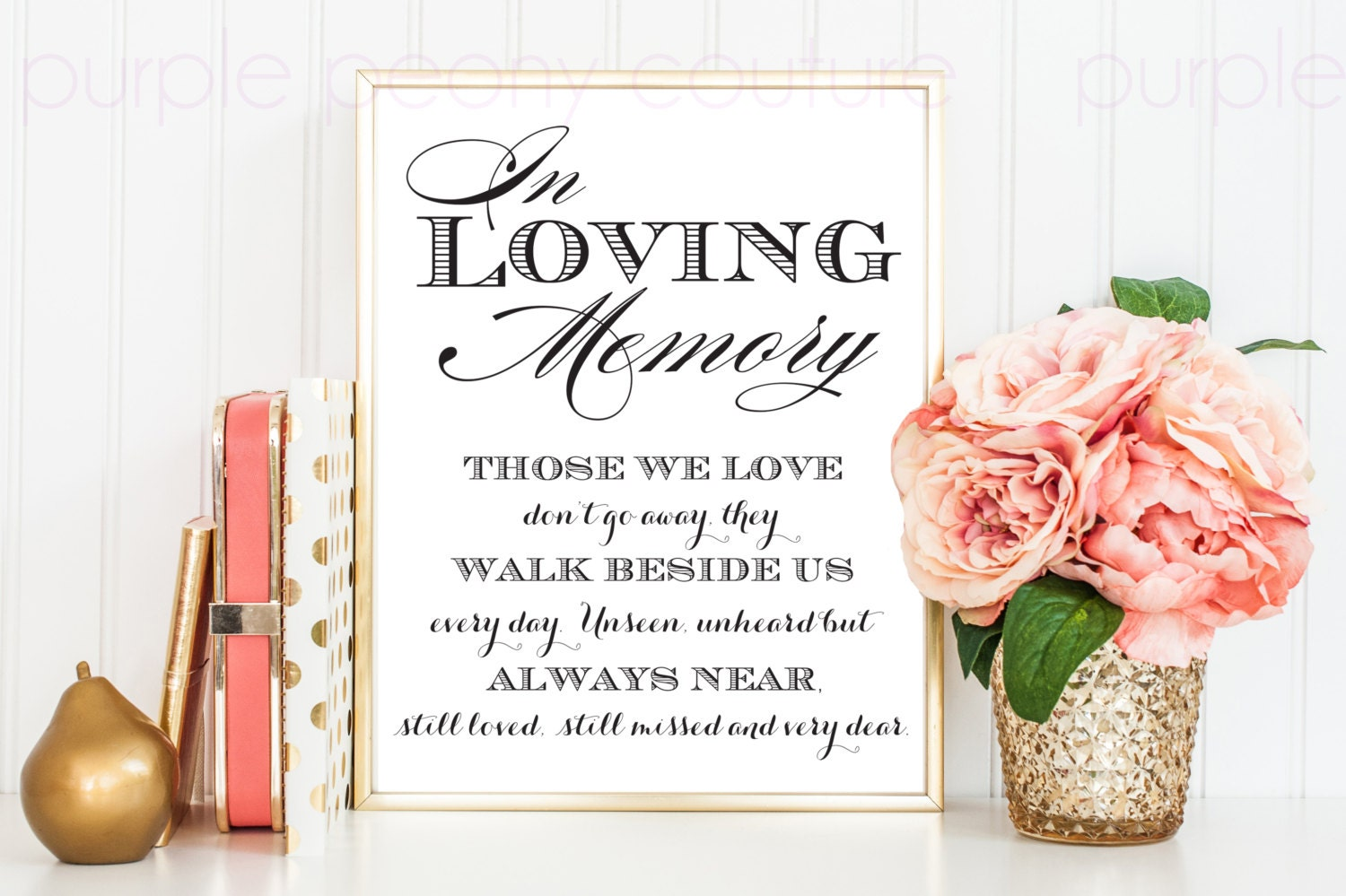 In Loving Memory Wedding Sign Memorial Table Frame 8x10