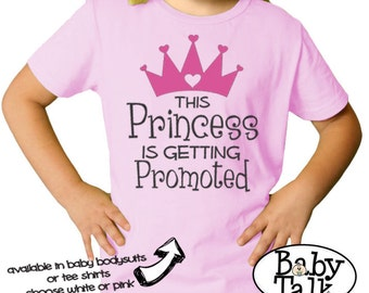 Big Sister Shirt - Princess is getting Promoted - personalized pregnancy announcement shirt